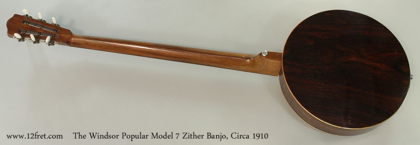 The Windsor Popular Model 7 Zither Banjo, Circa 1910 Full Rear View