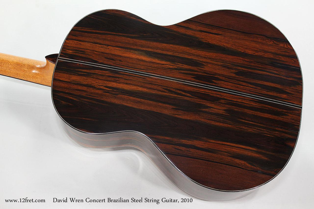 David Wren Concert Brazilian Steel String Guitar, 2010 Back View