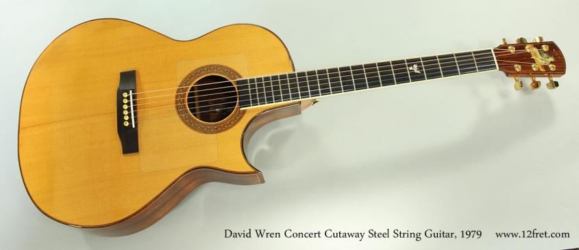 David Wren Concert Cutaway Steel String Guitar, 1979 Full Front View