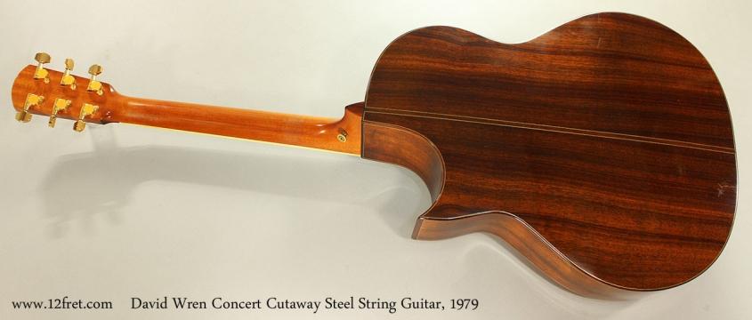 David Wren Concert Cutaway Steel String Guitar, 1979 Full Rear View