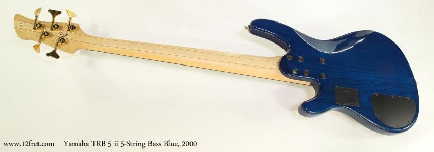 Yamaha TRB 5 ii 5-String Bass Blue, 2000  Full Rear VIew
