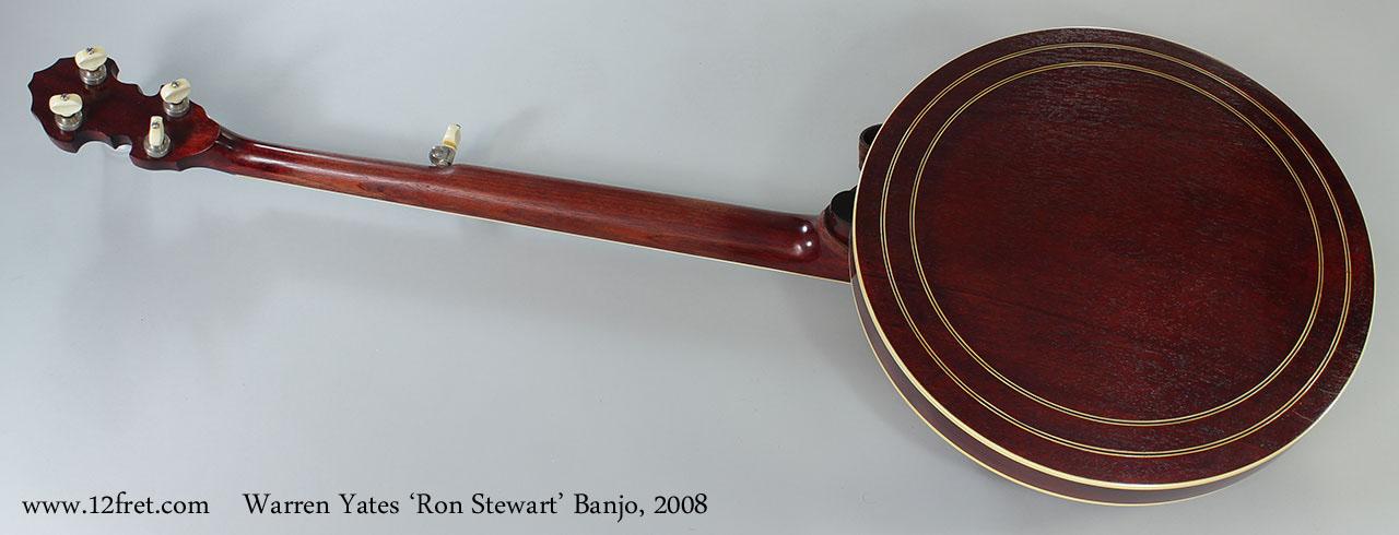 Warren Yates 'Ron Stewart' Banjo, 2008 Full Rear View