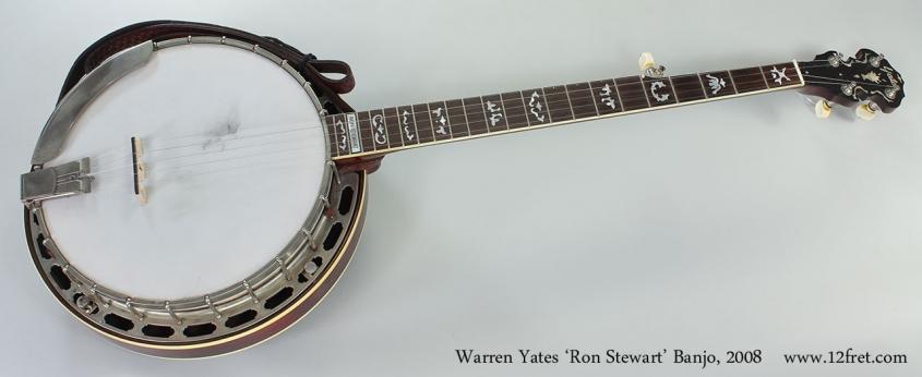Warren Yates 'Ron Stewart' Banjo, 2008 Full Front View
