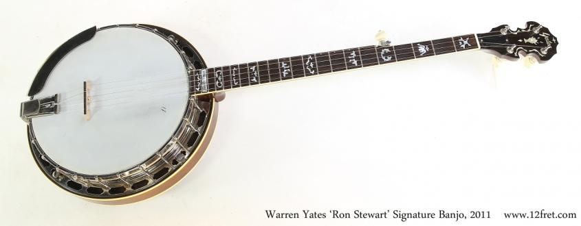 Warren Yates 'Ron Stewart' Signature Banjo, 2011  Full Front VIew