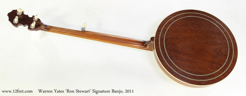 Warren Yates 'Ron Stewart' Signature Banjo, 2011  Full Rear View
