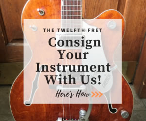 Consignments - The Twelfth Fret