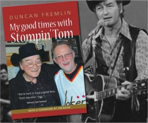 "Book Release ""My Good Times With Stompin' Tom by Duncan Fremlin"