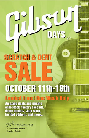 Gibson Days - Scratch and Dent Sale - The Twelfth Fret