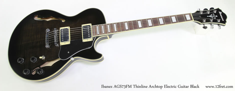 Ibanez AGS73FM Thinline Archtop Electric Guitar Black - The Twelfth Fret