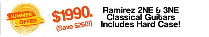 Ramirez Summer Price Special Ramirez 2NE 3NE - Thet Twelfth Fret