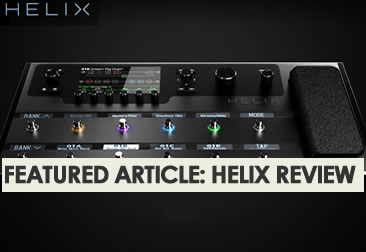 Featured Article Helix Multi Effects Processor Review - The Twelfth Fret