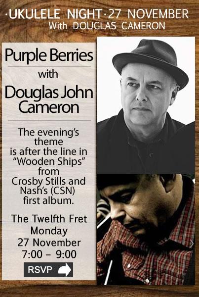 Ukulele Night with Douglas John Cameron - Nov 2017- The Twelfth Fret