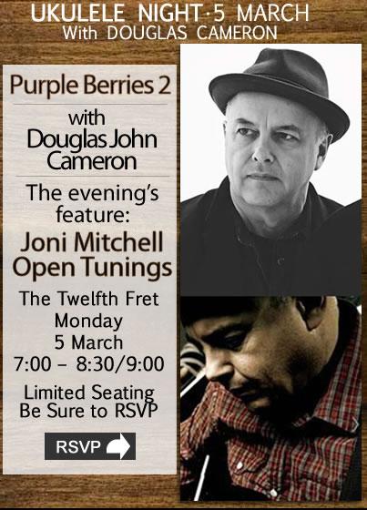"v""Purple Berries 2"" Ukulele Night With Douglas John Cameron"