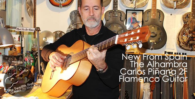 Alhambra Carlos Piñana 2F Flamenco Guitar - The Twelfth Fret