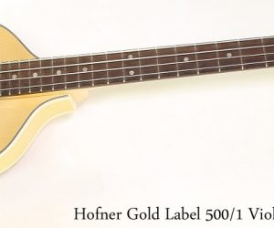 Hofner Gold Label 500/1 Violin Bass Natural, 2014