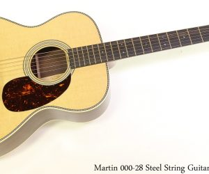Martin 000-28  Steel String Guitar