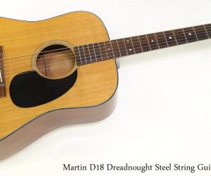 ❌SOLD❌  Martin D18 Dreadnought Steel String Guitar, 1975