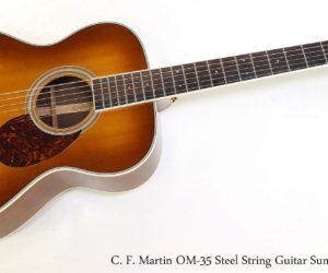 C. F. Martin OM-35 Steel String Guitar Sunburst, 2006