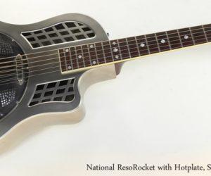 National ResoRocket with Hotplate, Steel Finish, 2008