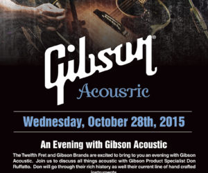 Gibson Acoustic at The Twelfth Fret October 28 2015