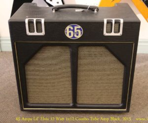 ❌SOLD❌ 65 Amps Lil Elvis 12 Watt 1x12 Combo Tube Amp Black, 2013