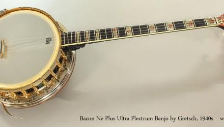 Bacon-Ne-Plus-Ultra-Plectrum-Banjo-by-Gretsch-1940s-Full-Front-View