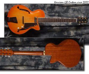 Harrison GB Custom 2002 (Consignment) SOLD