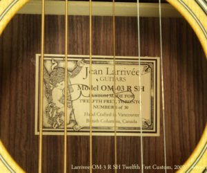 2007 Larrivee OM-3 R SH Twelfth Fret Custom (consignment) SOLD