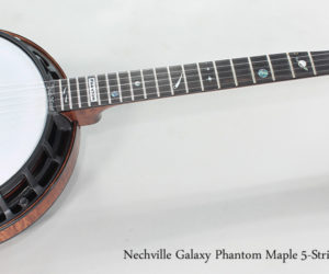 2017 Nechville Galaxy Phantom Maple 5-String Banjo