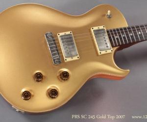 2007 PRS SC 245 Gold Top Singlecut Solidbody SOLD