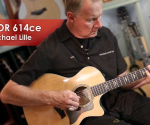 Taylor 614CE Demonstration with Michael Lille