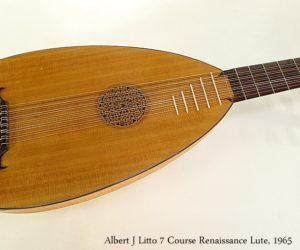 Albert J Litto 7 Course Renaissance Lute, 1965