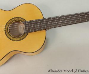 Alhambra 3f Flamenco Guitar