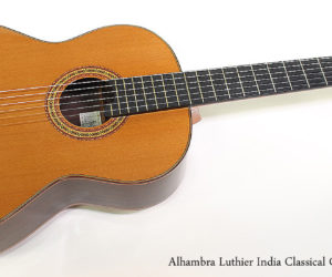 SOLD!!! 2009 Alhambra Luthier India Classical Guitar