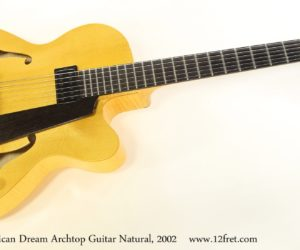 American Archtop Unger American Dream Archtop Guitar Natural, 2002