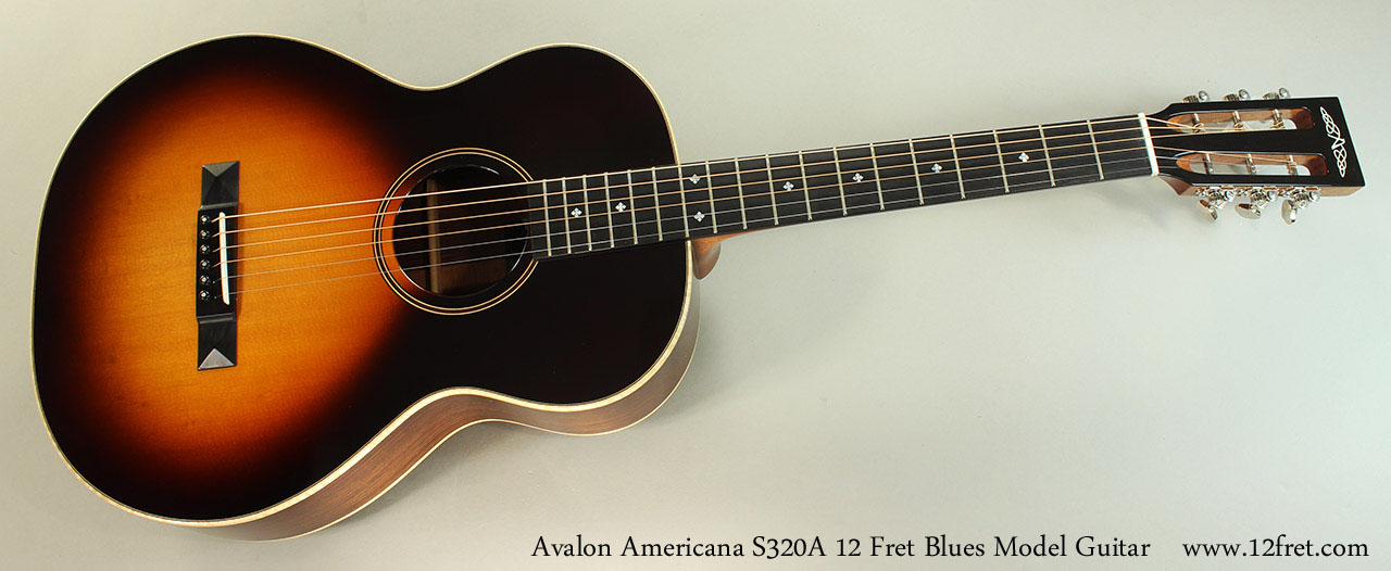 avalon americana s320a 12 fret blues model guitar. Black Bedroom Furniture Sets. Home Design Ideas