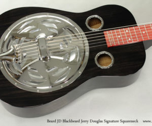 Beard JD Blackbeard Jerry Douglas Signature Squareneck Resophonic Guitar
