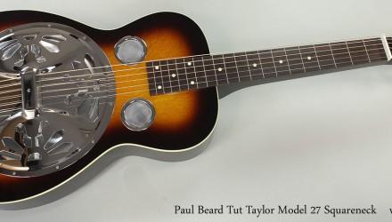 Paul-Beard-Tut-Taylor-Model-27-Squareneck-Full-Front-View