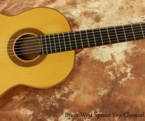2013 Bruce West Spruce Top Classical Guitar