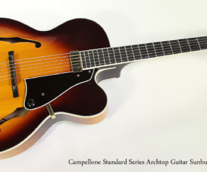 ❌ SOLD ❌ 2010 Campellone Standard Series Archtop Guitar Sunburst