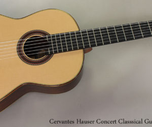 SOLD!  2013 Cervantes Hauser Concert Classsical Guitar