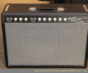 ❌SOLD❌  Clark Beaufort Reverb Combo Amplifier Blackface 2013