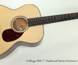 SOLD!!! 2017 Collings OM1-T Traditional Series Orchestra Model Acoustic Guitar