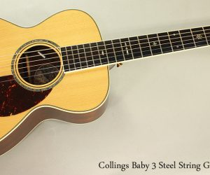 2007 Collings Baby 3 Steel String Guitar  SOLD