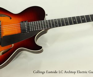 SOLD!!! 2006 Collings Eastside LC Archtop Electric Guitar