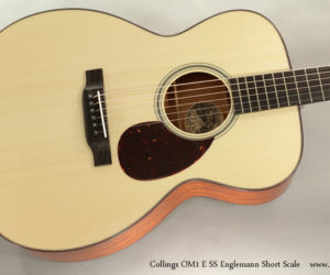 Collings OM1 ESS Englemann Short Scale Steel String