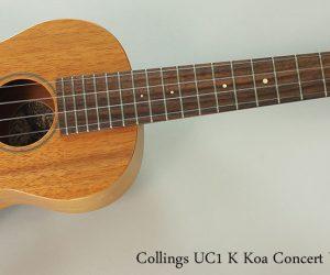 2013 Collings UC1 K Koa Concert Ukulele (SOLD)