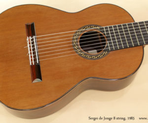 1985 Sergei de Jonge 8 String Classical Guitar (consignment)  SOLD