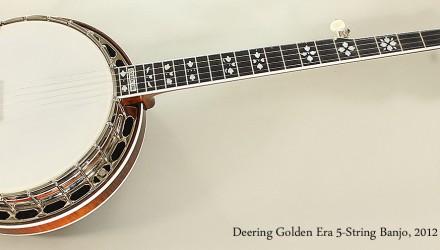 Deering-Golden-Era-5-String-Banjo-2012-Full-Front-VIew