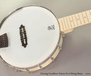Deering Goodtime Solana Six  Nylon String Banjo